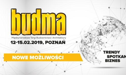 BUDMA 2019: targi nowych możliwości