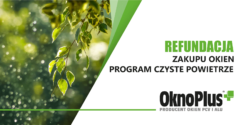 """OKNOPLUS: Refundacja zakupu okien w programie """"Czyste Powietrze"""""""