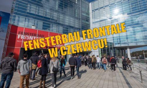 Znamy nowy termin Fensterbau Frontale!