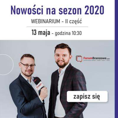 Webinarium – nowości nasezon 2020 cz.II