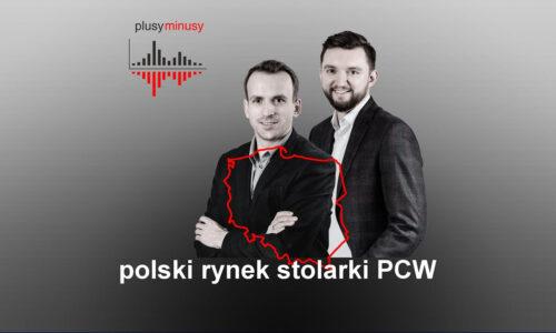 Poznaj najciekawsze dane o polskim rynku stolarki PCW