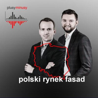 Plusy, minusy #9 – polski rynek fasad